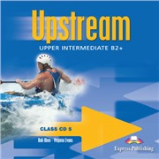 Upstream Upper Intermediate B2+ (1st Edition) — Class Audio CDs (set of 5) — Аудиодиски для работы в классе (5 шт)