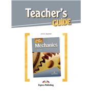 mechanics (Teacher's Guide) - методическое руководство для учителя