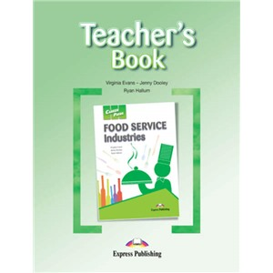 Food Service Industries (Teacher's Book) - Книга для учителя
