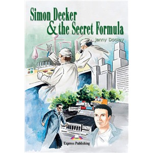 Simon Decker & the Secret Formula. Reader. Книга для чтения