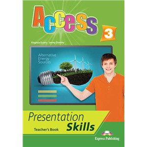 Access 3. Presentation skills. Teacher's book. Книга для учителя