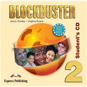Blockbuster 2. Student's Audio CD. Elementary. Аудио CD для работы дома