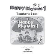 Happy Rhymes 1. Teacher's Book. Книга для учителя.