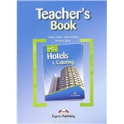 Hotels & Catering (Teacher's Book) - Книга для учителя
