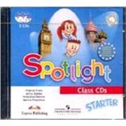 Н. И. Быкова, Д. Дули, М. Д. Поспелова, В. Эванс Spotlight. Английский в фокусе. Для начинающих: 2 CDs. Для занятий в классе