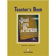 a good turn of phrase (idioms) teacher's book - книга для учителя